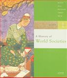A History of World Societies : Volume 1: To 1715, McKay, John P. and Hill, Bennett D., 0312683308