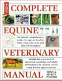 Complete Equine Veterinary Manual, Tony Pavord and Marcy Pavord, 0715303309