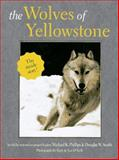 The Wolves of Yellowstone, Phillips, Michael K. and Smith, Douglas W., 0896583309