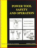 Power Tool Safety and Operation, Thomas Hoerner, 0913163309