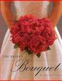 The Bride's Bouquet 9780972953306