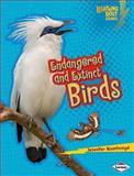 Endangered and Extinct Birds, Jennifer Boothroyd, 1467713309