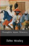 Thoughts upon Slavery, John Wesley, 1480103306