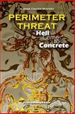 PERIMETER THREAT: Hell Comes to Concrete, Peter Keim, 1497343305