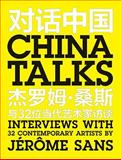 China Talks, Jerome Sans, 9881803306