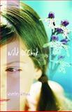 Wild Orchid, Beverley Brenna, 0889953309