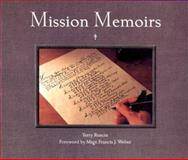 Mission Memoirs, Terry Ruscin, 0932653308