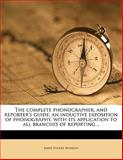 The Complete Phonographer, and Reporter's Guide, James Eugene Munson, 1145643302