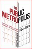 The Public Metropolis, Frances Frisken, 1551303302
