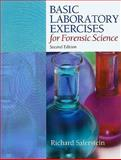Basic Laboratory Exercises for Forensic Science, Criminalistics : An Introduction to Forensic Science, Saferstein, Richard, 0132623307