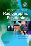 Pocketbook of Radiographic Positioning, Sutherland, Ruth and Thomson, Calum, 0443103305