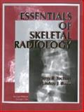 Essentials of Skeletal Radiology, Yochum, Terry R. and Rowe, Lindsay J., 0683093304