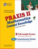 Praxis II : Mathematics Content Knowledge, Friedman, Mel and Research & Education Association Editors, 0738603309