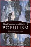 The Promise and Perils of Populism : Global Perspectives, , 0813153301