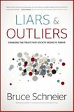 Liars and Outliers 1st Edition