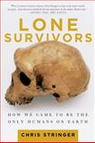 Lone Survivors, Chris Stringer, 1250023300
