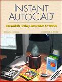 Instant AutoCAD : Essentials Using AutoCAD LT 2002, Ethier, Stephen J. and Ethier, Christine A., 0130943304