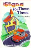 Signs for These Times, Ronald T. Glusenkamp, 0570053307