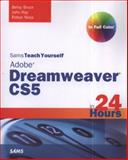 Sams Teach Yourself Dreamweaver CS5 in 24 Hours, Betsy Bruce and John Ray, 0672333309