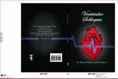 Ventricular Soliloquies : Defying Insurmountable Odds and Statistics Resoundingly, Haneef Sabree, 0984663304
