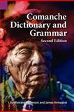 Comanche Dictionary and Grammar, Second Edition, Wistrand-Robinson, Lila and Armagost, James, 1556713304