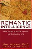 Romantic Intelligence, Mary Valentis and John Valentis, 1572243309