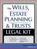 The Wills, Estate Planning and Trusts Legal Kit, Douglas E. Godbe, 157248330X