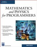 Mathematics and Physics for Programmers, Kodicek, Danny, 1584503300