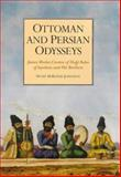 Ottoman and Persian Odysseys 9781860643309