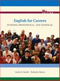 English for Careers : Business, Professional, and Technical, Smith, Leila R. and Moore, Roberta, 0135023319