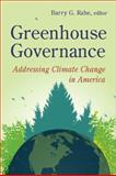 Greenhouse Governance : Addressing Climate Change in America, , 0815703317