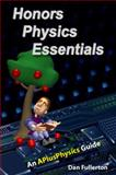 Honors Physics Essentials, Dan Fullerton, 0983563314