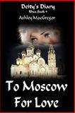 Rhea-9 to Moscow for Love, Ashley MacGregor, 1495223310