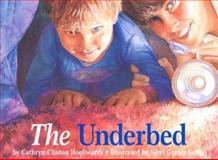 The Underbed, Cathryn Clinton Hoellwarth, 1561483311