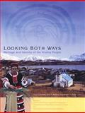 Looking Both Ways, Aron L. Crowell, 1889963313