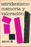 El Estridentismo : Memoria y Valoración, Becerra E. Gabriela (coord.), 9681613317