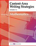 Content-Area Writing Strategies : Mathematics, Walch Publishing Staff, 0825143314