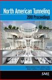 North American Tunneling 2010 Proceedings 9780873353311