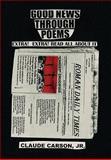 Good News Through Poems, Claude Jr. Carson, 1462853315