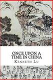Once upon a Time in China, Kenneth Lu, 1494773317