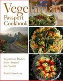 The Vegetarian Passport Cookbook, Linda Woolven, 1550413317