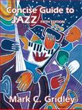 Concise Guide to Jazz, Gridley, 0131733311