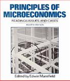 Principles of Microeconomics : Readings, Issues and Cases, Mansfield, Edwin, 0393953319