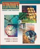 Economics : Theory and Practice, Welch, Patrick J. and Welch, Gerry F., 0470003316