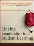 Linking Leadership to Student Learning, Leithwood, Kenneth and Seashore-Louis, Karen, 0470623314