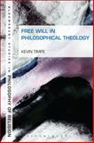 Free Will in Philosophical Theology, Timpe, Kevin, 1441123318
