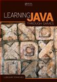 Learning Java Through Games, Lubomir Stanchev, 1466593318