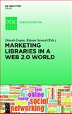 Marketing Libraries in a Web 2.0 World 9783110263312