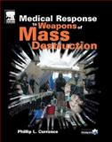 Medical Response to Weapons of Mass Destruction, Currance, Phillip L., 0323023312