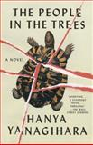 The People in the Trees, Hanya Yanagihara, 0345803310